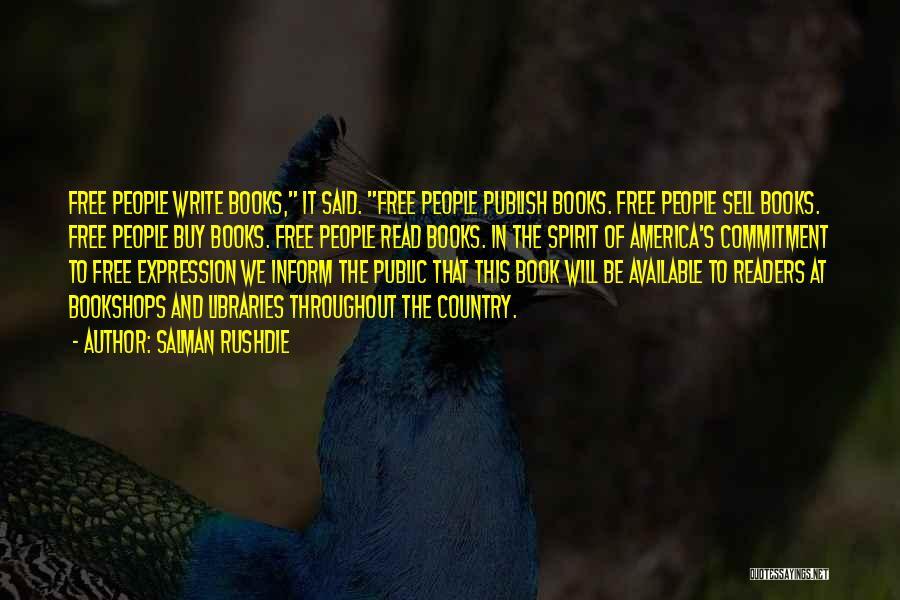 Free Spirit Quotes By Salman Rushdie