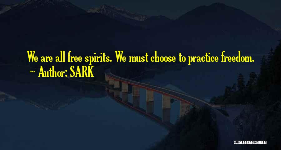 Free Spirit Quotes By SARK