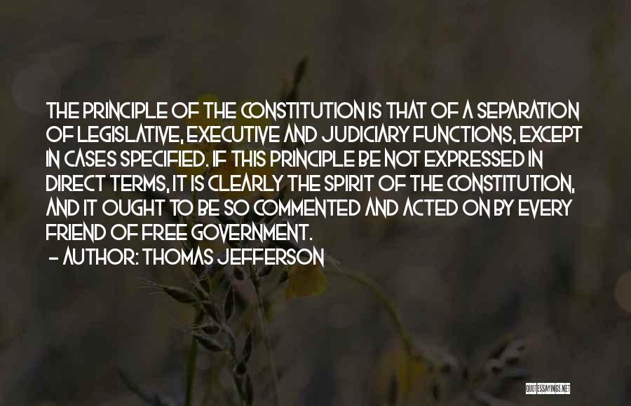 Free Spirit Quotes By Thomas Jefferson
