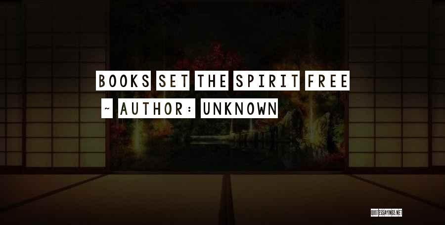 Free Spirit Quotes By Unknown