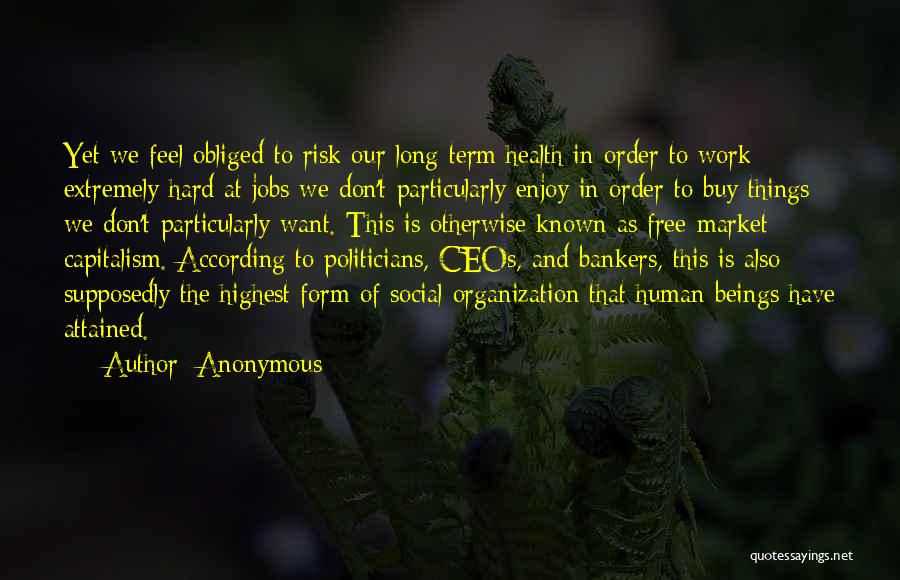 Free Term Quotes By Anonymous