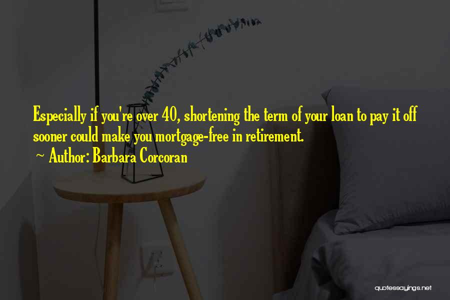 Free Term Quotes By Barbara Corcoran