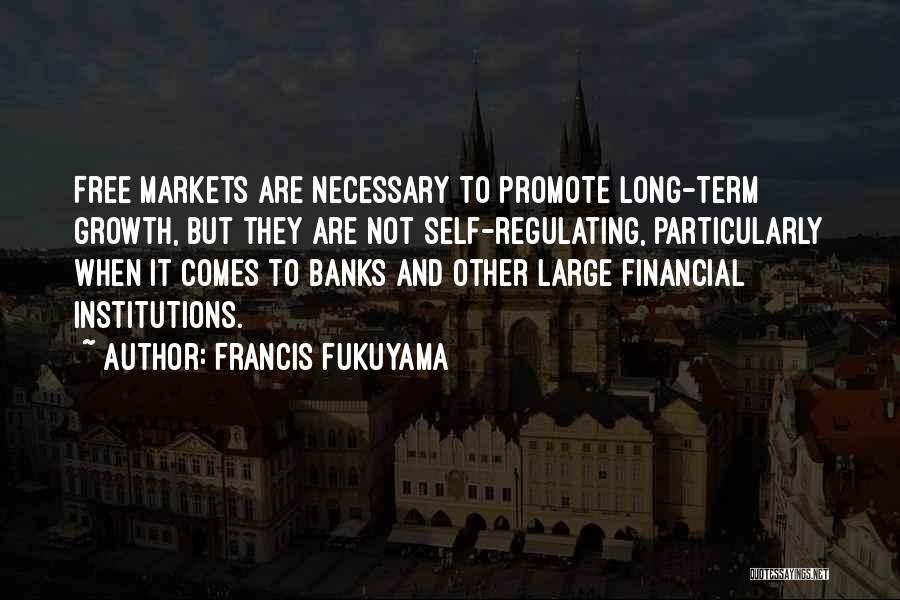 Free Term Quotes By Francis Fukuyama