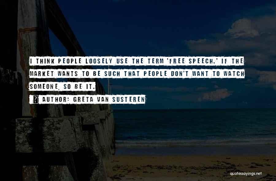 Free Term Quotes By Greta Van Susteren