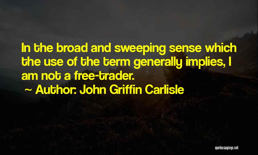 Free Term Quotes By John Griffin Carlisle