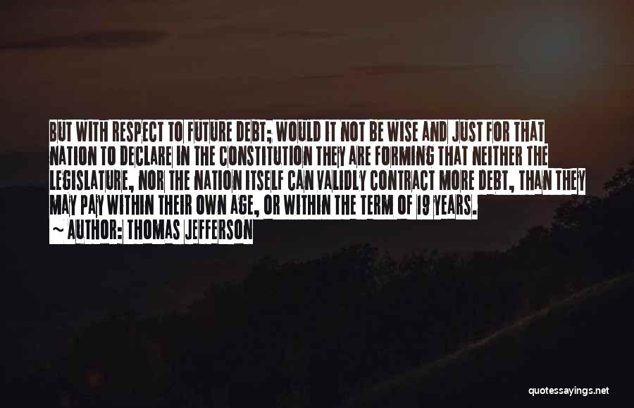 Free Term Quotes By Thomas Jefferson