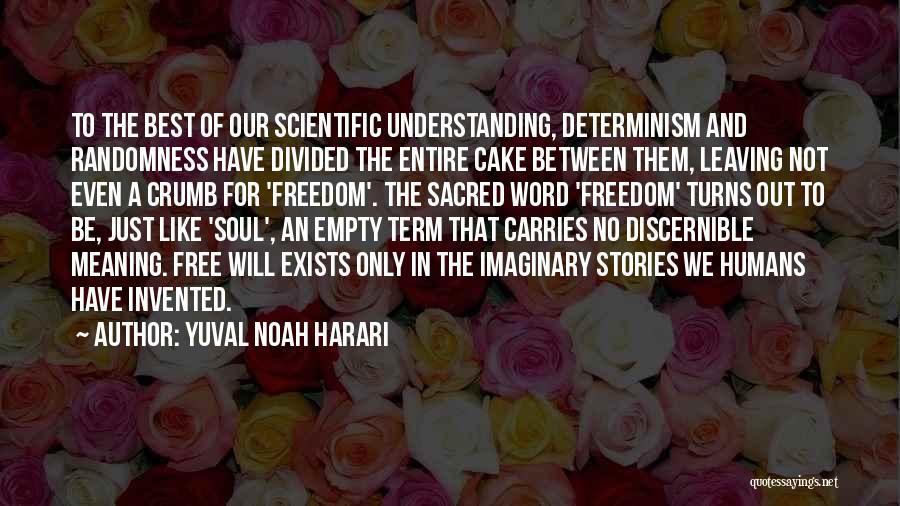 Free Term Quotes By Yuval Noah Harari