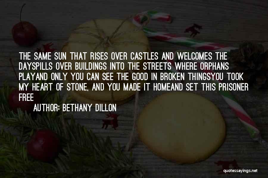 Free To Good Home Quotes By Bethany Dillon