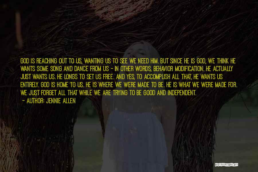 Free To Good Home Quotes By Jennie Allen