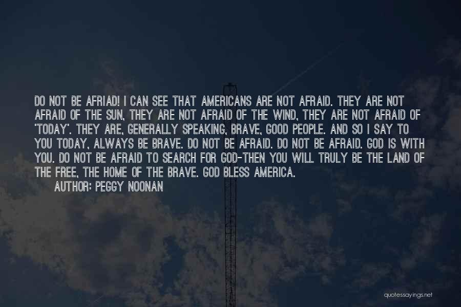 Free To Good Home Quotes By Peggy Noonan