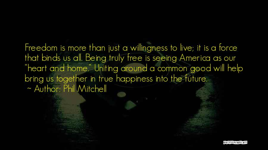 Free To Good Home Quotes By Phil Mitchell