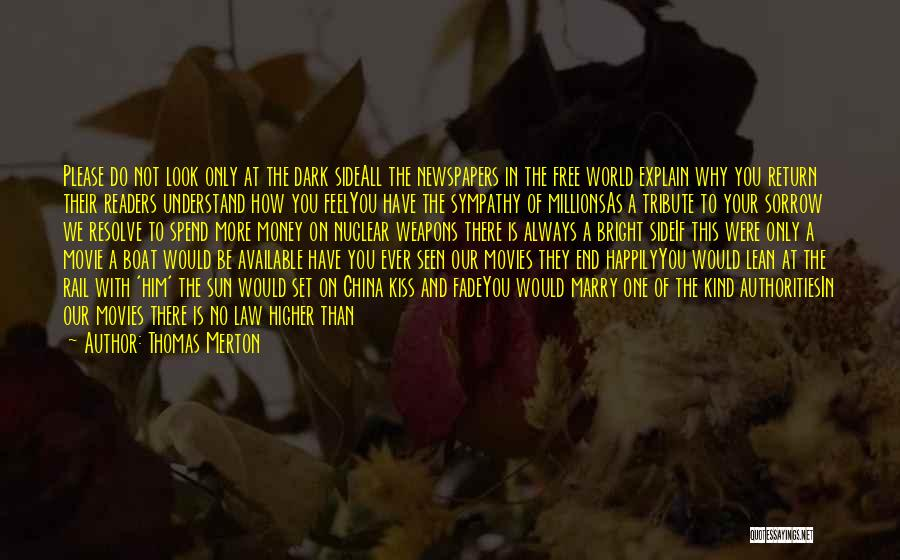 Free To Good Home Quotes By Thomas Merton
