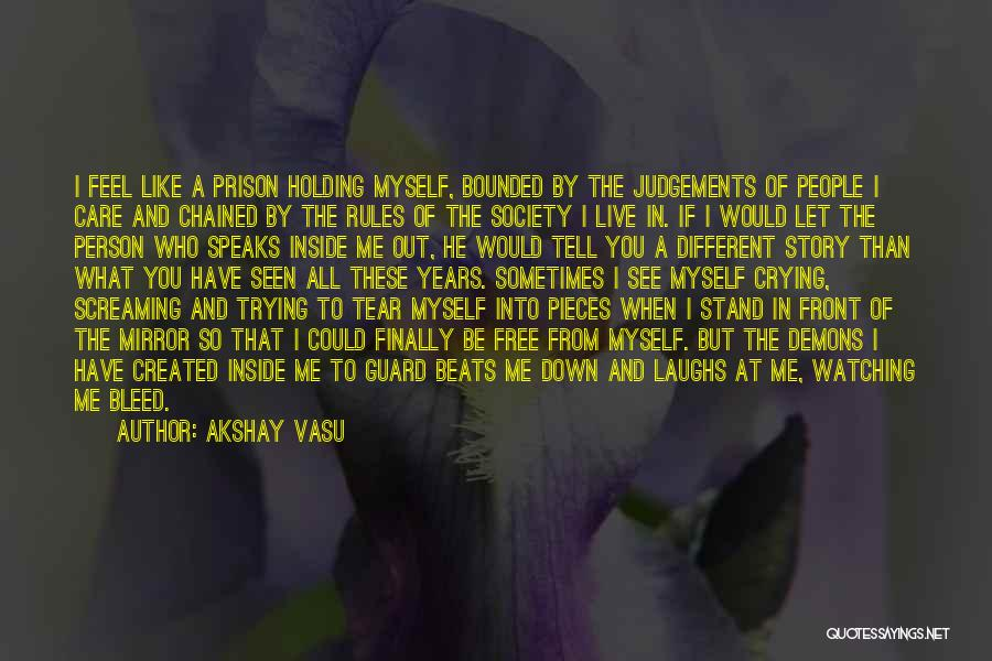 Free To Live Quotes By Akshay Vasu