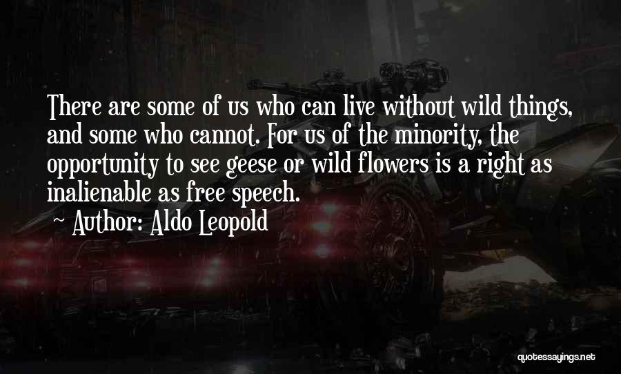 Free To Live Quotes By Aldo Leopold