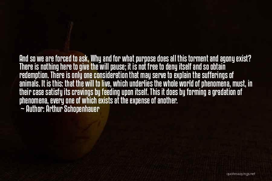 Free To Live Quotes By Arthur Schopenhauer