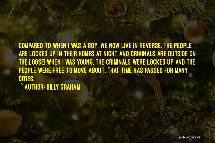 Free To Live Quotes By Billy Graham