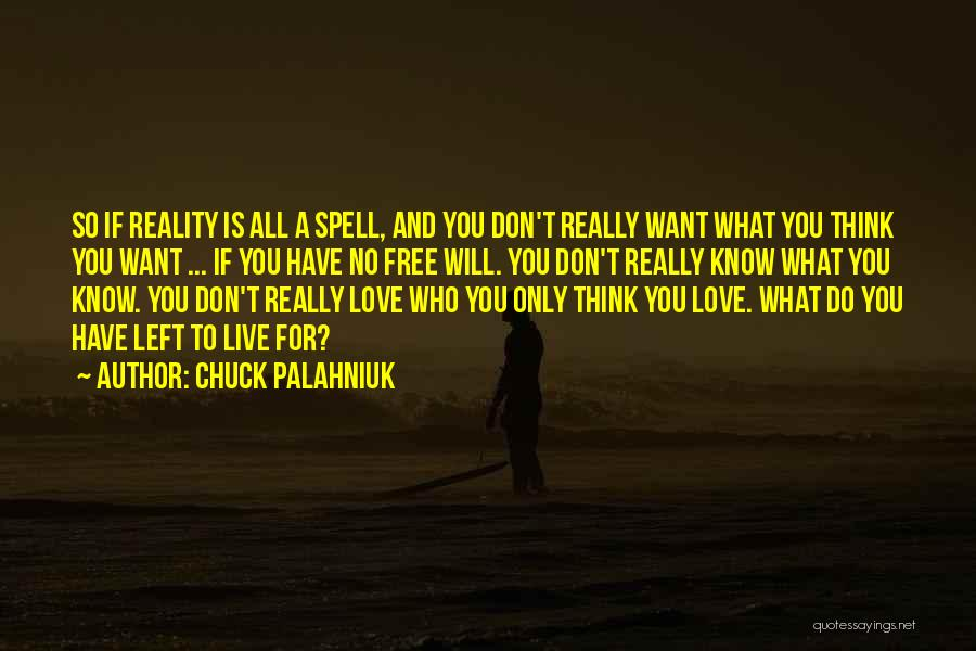 Free To Live Quotes By Chuck Palahniuk