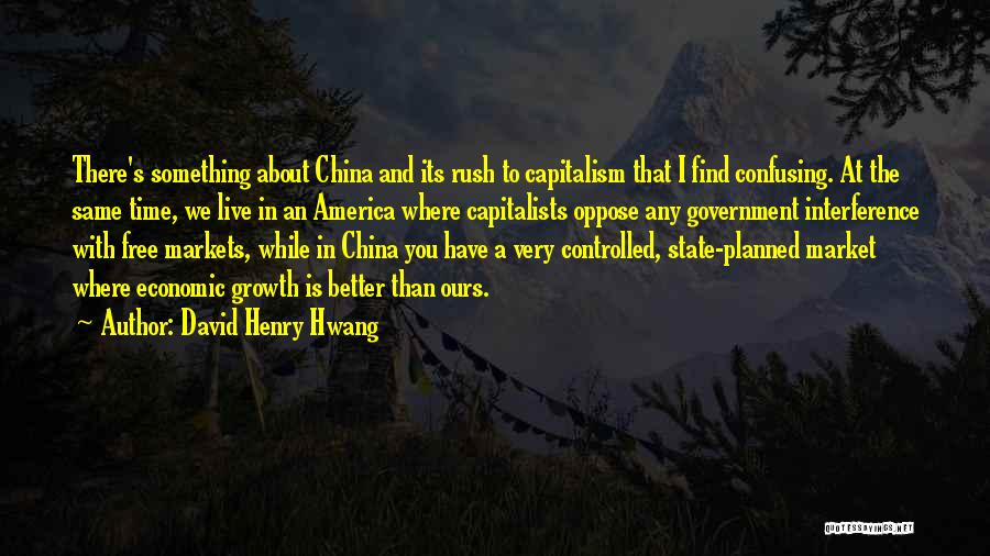 Free To Live Quotes By David Henry Hwang