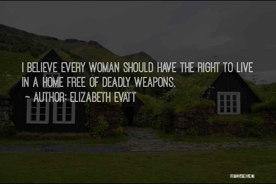 Free To Live Quotes By Elizabeth Evatt