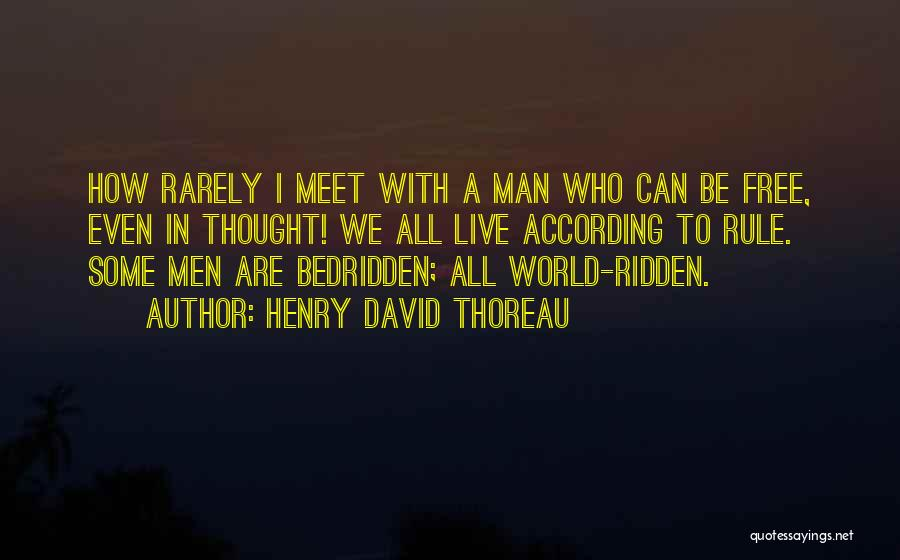 Free To Live Quotes By Henry David Thoreau