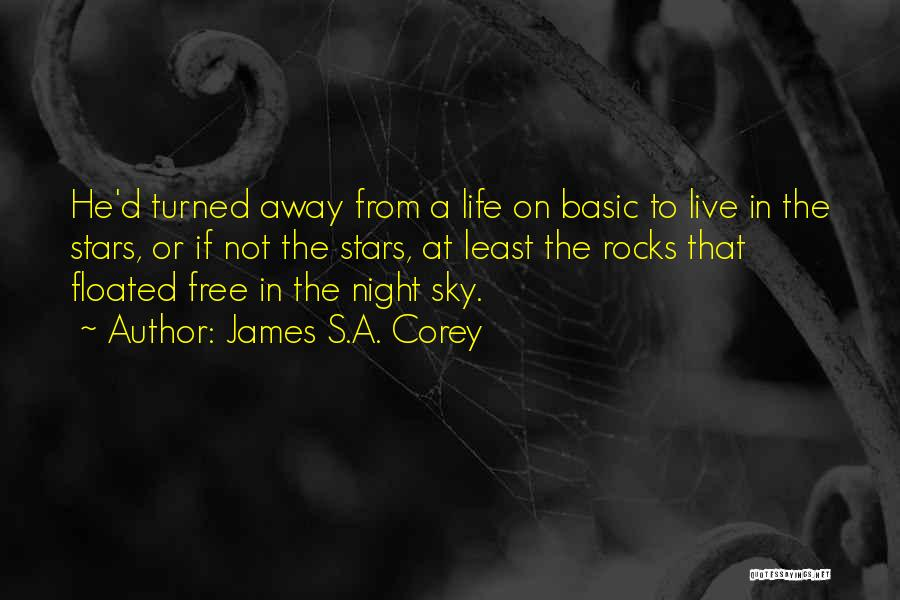 Free To Live Quotes By James S.A. Corey