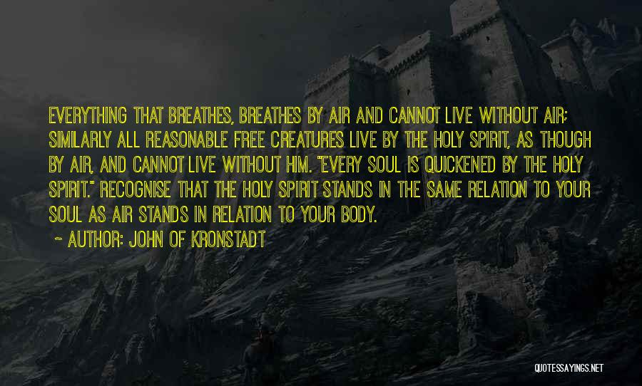 Free To Live Quotes By John Of Kronstadt