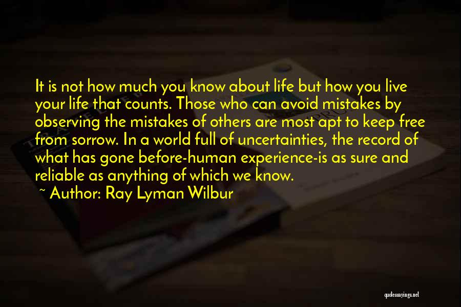 Free To Live Quotes By Ray Lyman Wilbur