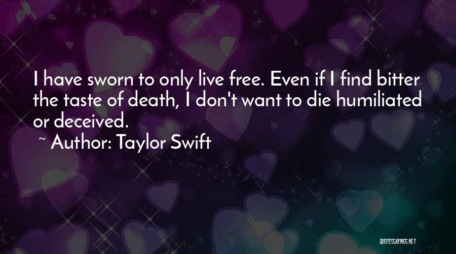 Free To Live Quotes By Taylor Swift