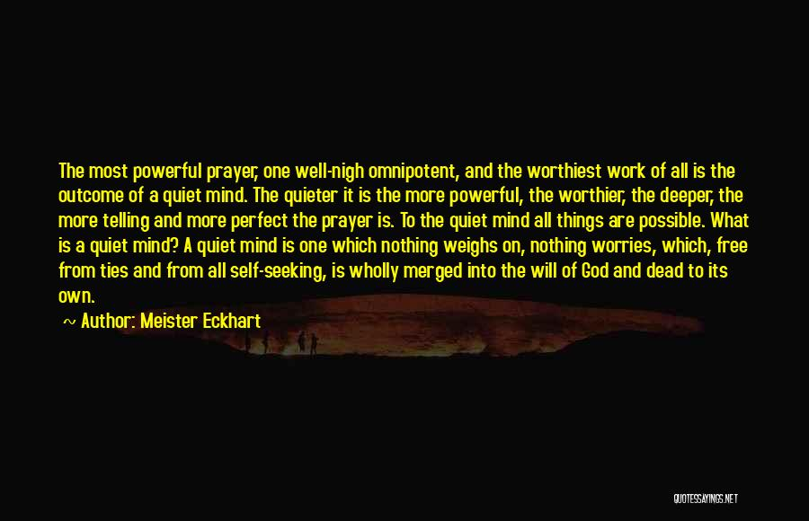 Free Your Mind From Worries Quotes By Meister Eckhart