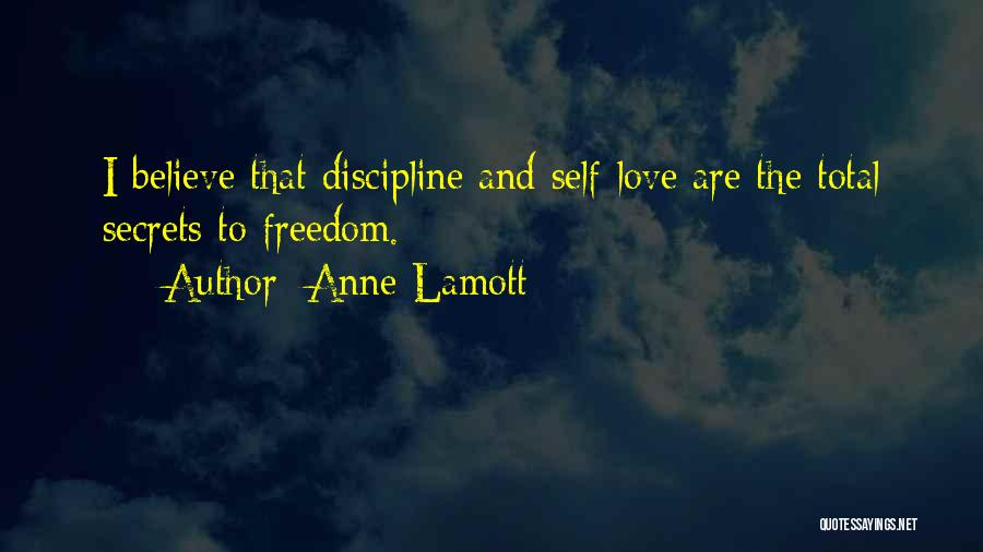 Freedom And Discipline Quotes By Anne Lamott