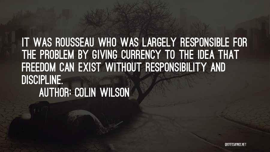 Freedom And Discipline Quotes By Colin Wilson