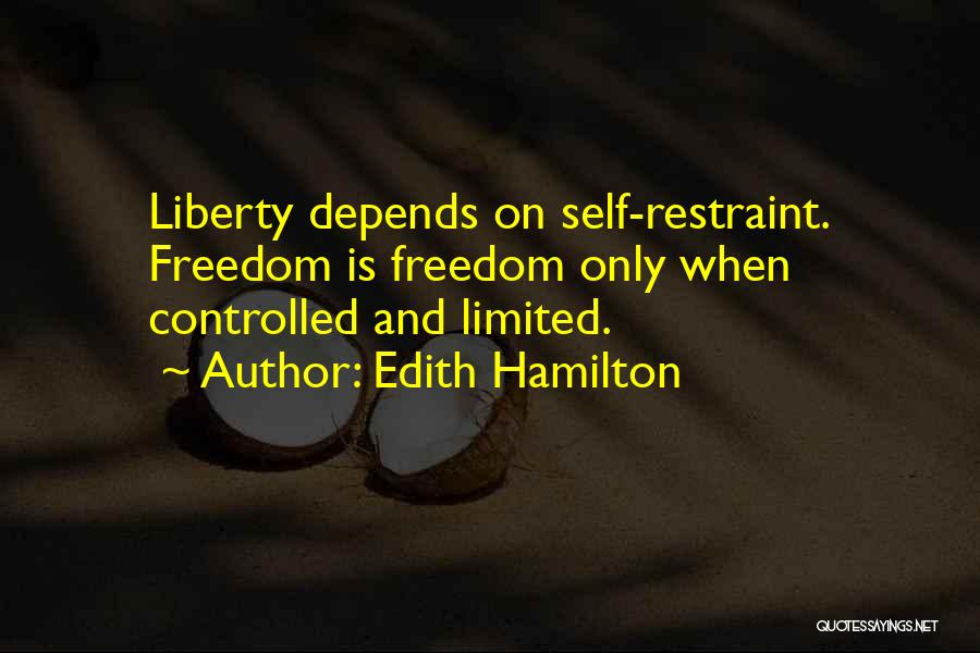 Freedom And Discipline Quotes By Edith Hamilton