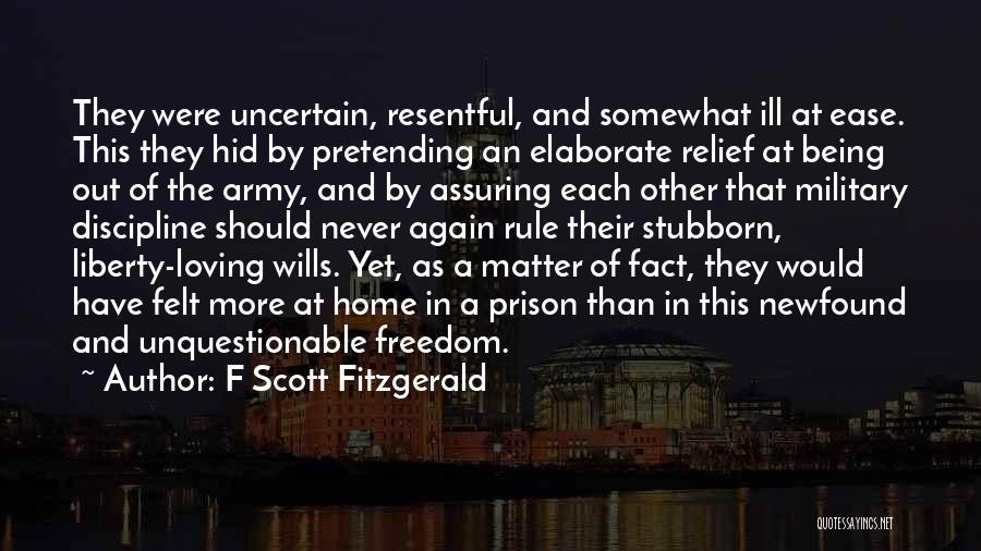 Freedom And Discipline Quotes By F Scott Fitzgerald