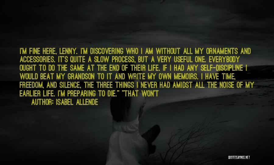Freedom And Discipline Quotes By Isabel Allende