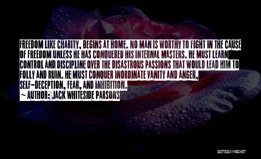Freedom And Discipline Quotes By Jack Whiteside Parsons