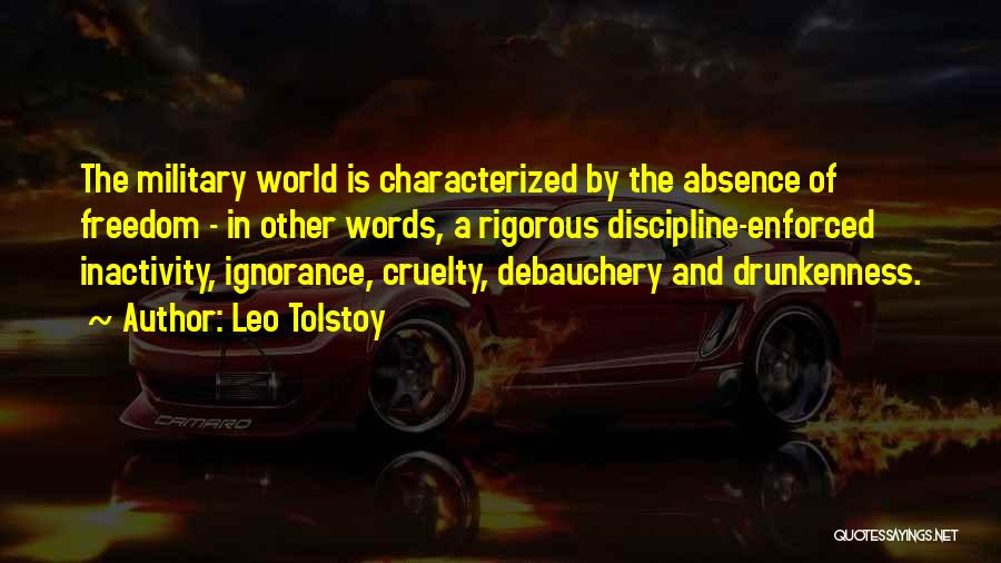Freedom And Discipline Quotes By Leo Tolstoy