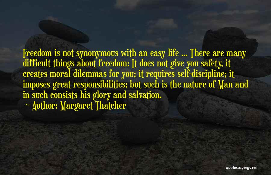 Freedom And Discipline Quotes By Margaret Thatcher