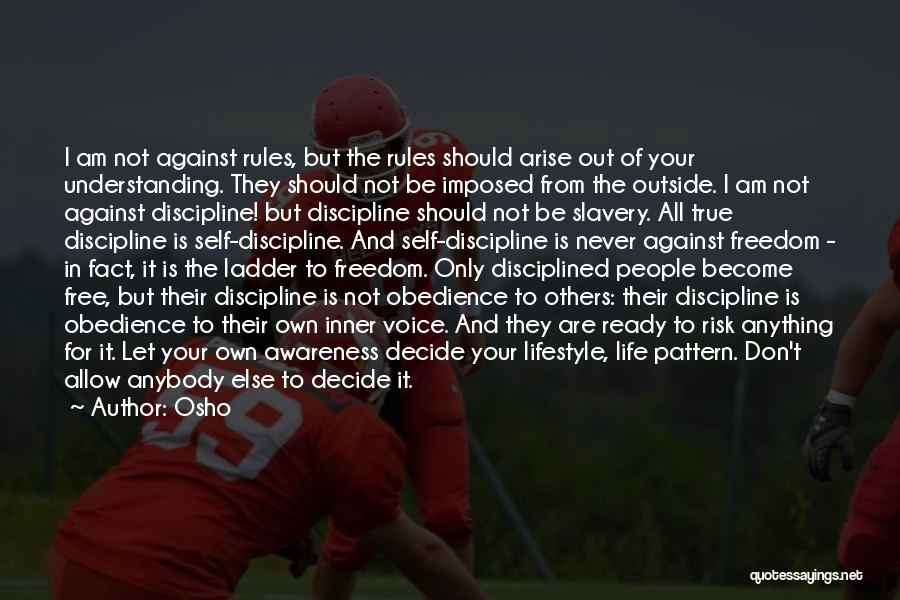 Freedom And Discipline Quotes By Osho