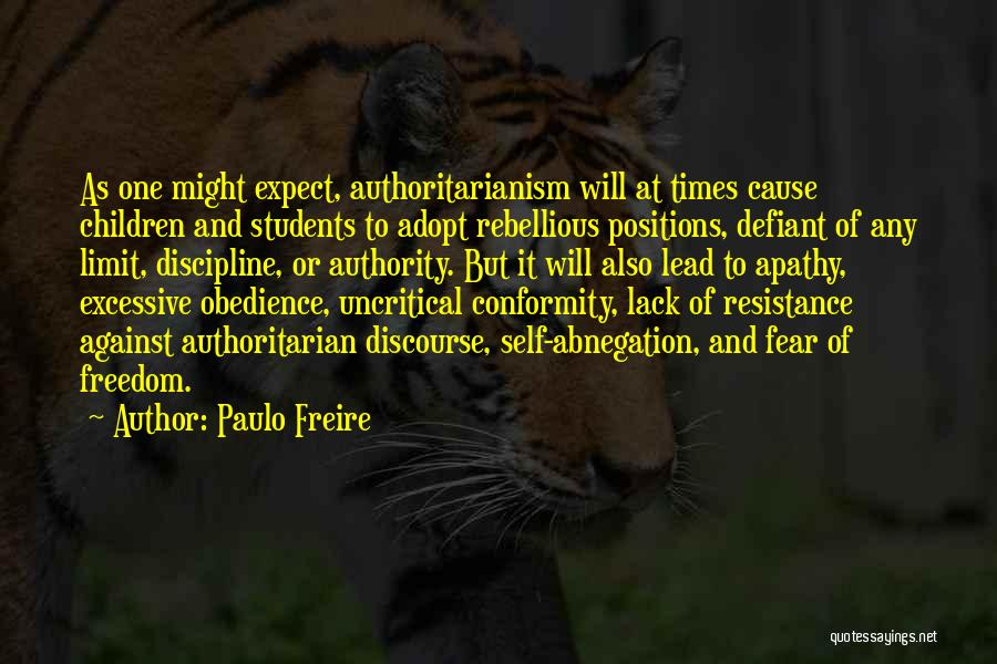 Freedom And Discipline Quotes By Paulo Freire