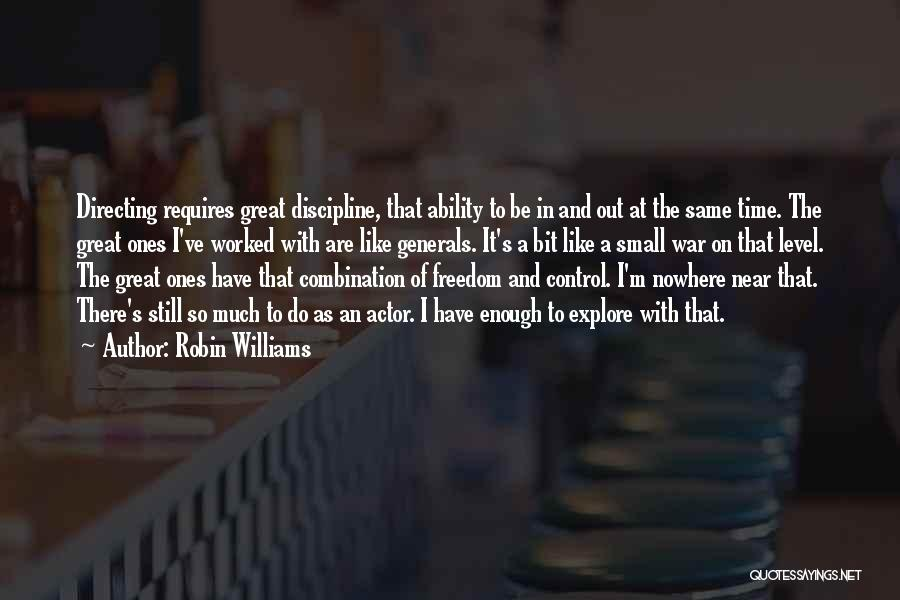 Freedom And Discipline Quotes By Robin Williams