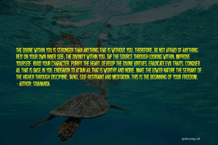 Freedom And Discipline Quotes By Sivananda