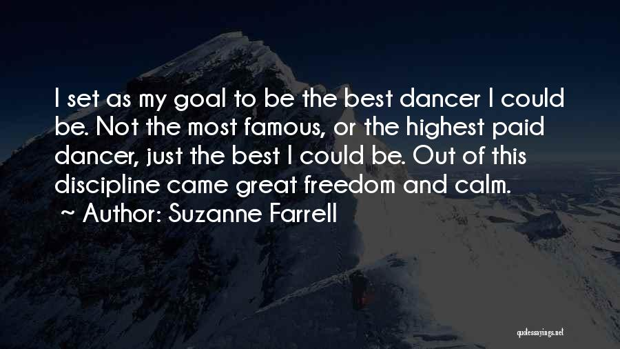 Freedom And Discipline Quotes By Suzanne Farrell