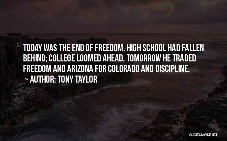 Freedom And Discipline Quotes By Tony Taylor