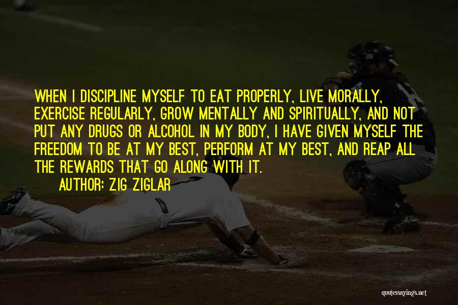 Freedom And Discipline Quotes By Zig Ziglar