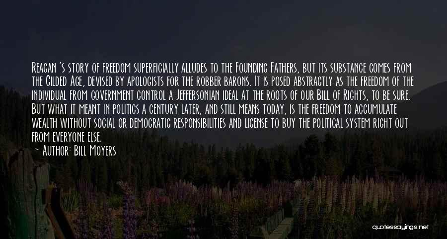 Freedom From The Founding Fathers Quotes By Bill Moyers