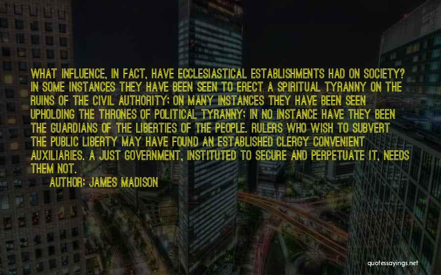 Freedom From The Founding Fathers Quotes By James Madison
