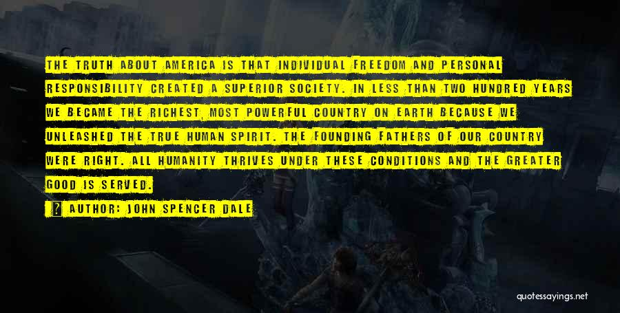 Freedom From The Founding Fathers Quotes By John Spencer Dale