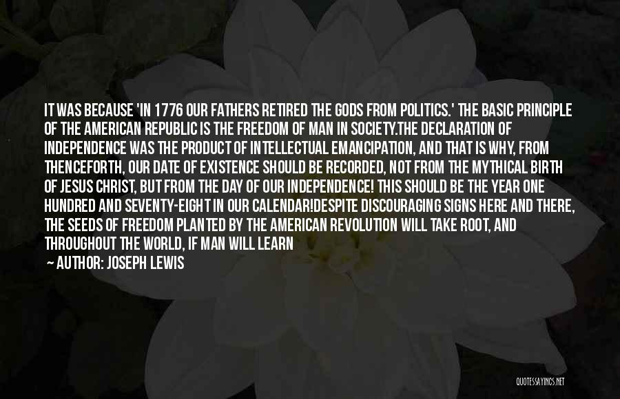 Freedom From The Founding Fathers Quotes By Joseph Lewis