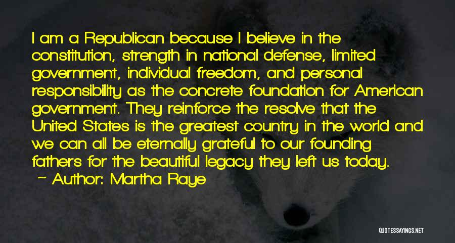 Freedom From The Founding Fathers Quotes By Martha Raye