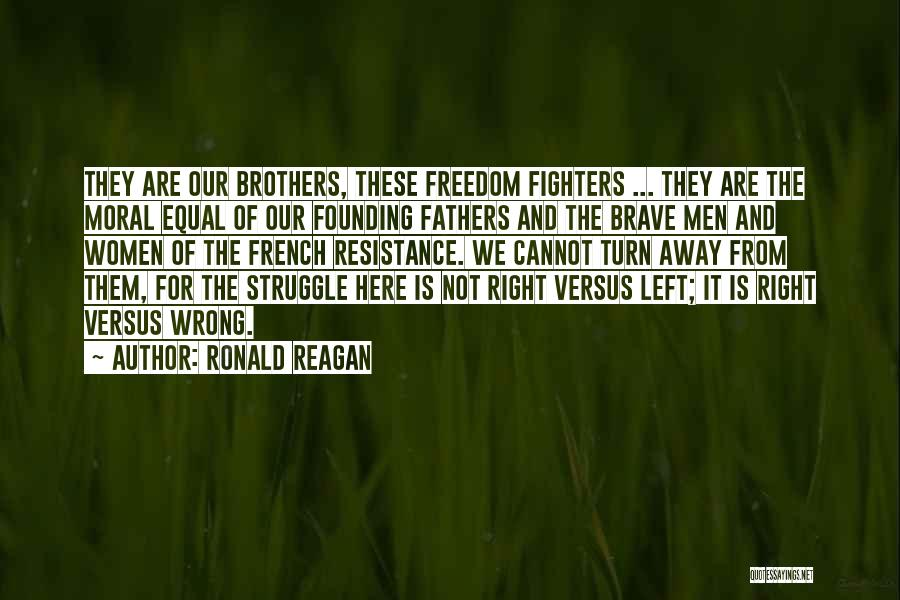 Freedom From The Founding Fathers Quotes By Ronald Reagan